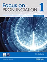 Value Pack: Focus on Pronunciation 1 Student Book and Classroom Audio CDs (3rd Edition)