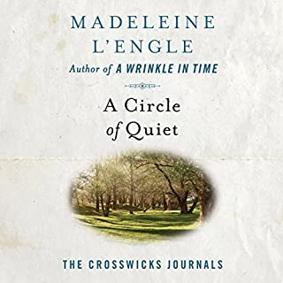 A Circle of Quiet audiobook cover art