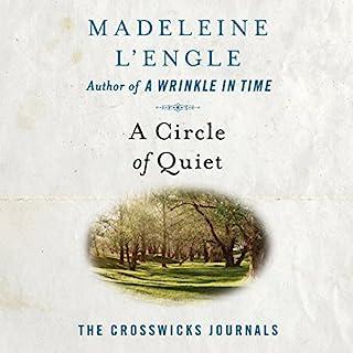 A Circle of Quiet audiobook cover art