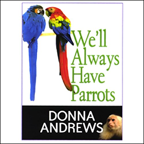 Couverture de We'll Always Have Parrots