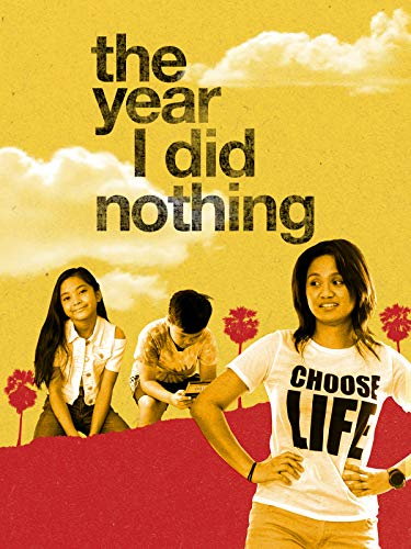The Year I Did Nothing