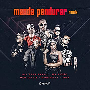 Manda Pendurar (Remix)