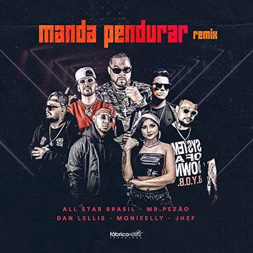Mr.Pezão feat. All Star Brasil, Monieelly, Dan Lellis & Jhef