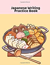 Japanese Writing Practice Book: Large Japanese Kanji Practice Notebook, Kawaii Themed Genkouyoushi Paper, Hiragana Writing Practice Workbook