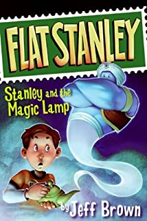 Stanley and the Magic Lamp (Flat Stanley)
