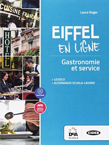 Eiffel en ligne. Fascicolo alberghiero. Per le Scuole superiori. Con espansione online [Lingua francese]
