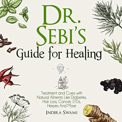 Dr. Sebi's Guide for Healing cover art