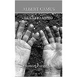 El extranjero: Editorial Fuego Azul (Spanish Edition)