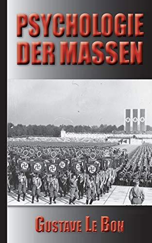 Gustave Le Bon: Psychologie der Massen