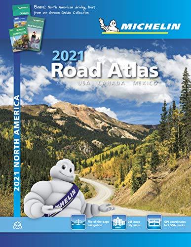 Michelin North America Road Atlas 2021: USA CANADA MEXICO (Michelin Road Atlas)