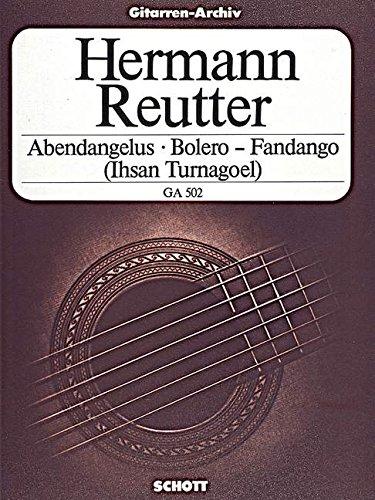 Abendangelus - Bolero - Fandango: Gitarre. (Gitarren-Archiv)