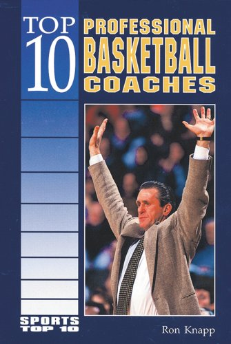 Top 10 Professional Basketball Coaches (Sports Top 10)
