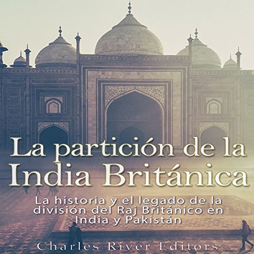 La Partición de la India Británica [The Partition of British India] cover art