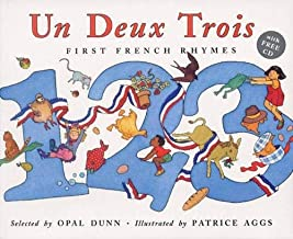 Un Deux Trois: First French Rhymes (Book & CD) (French Edition) by unknown PAP/COM Edition (6/9/2006)