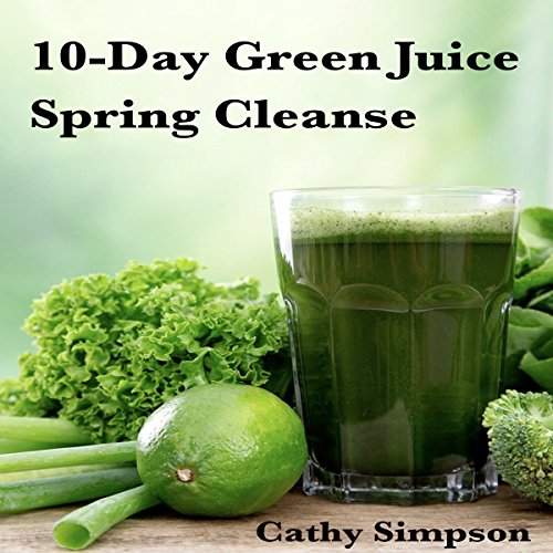 10-Day Green Juice Spring Cleanse audiobook cover art