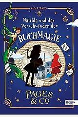 Pages & Co: Matilda und das Verschwinden der Buchmagie Hardcover