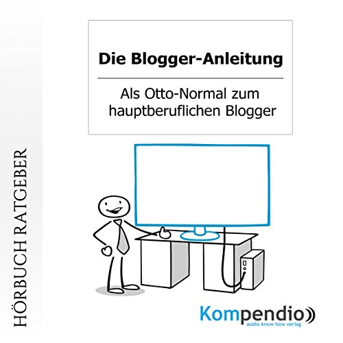 Die Blogger-Anleitung audiobook cover art