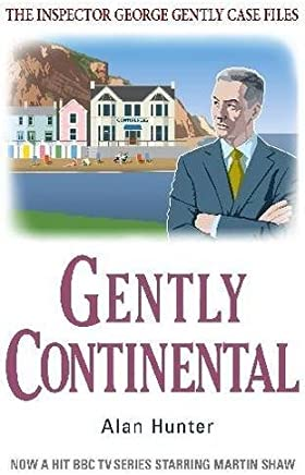 Gently Continental (George Gently) by Alan Hunter (2012-10-18)