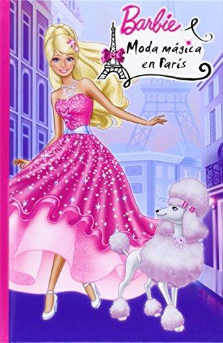 Barbie. Moda Mágica En París - Número 6 de MATTEL EUROPA B V (13 mar 2014) Tapa dura
