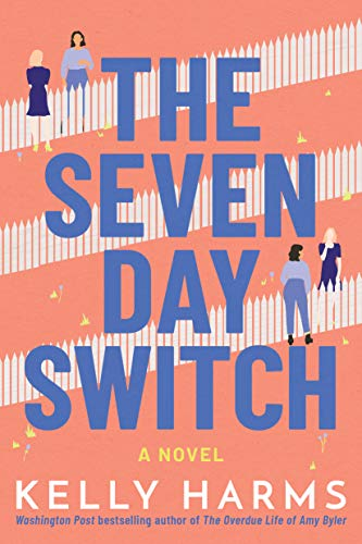 <em>The Seven Day Switch</em>