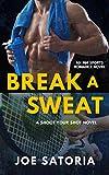 Break a Sweat: MM Sports Romance (Shoot Your Shot) (English Edition)