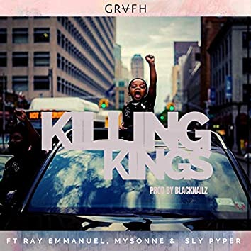 Killing Kings (feat. Ray Emmanuel, Mysonne & Sly Pyper)