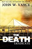The Death: Eradicate (The Death Trilogy, Band 2)