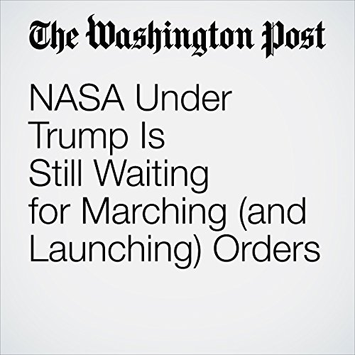 NASA Under Trump Is Still Waiting for Marching (and Launching) Orders copertina
