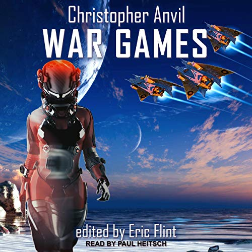 War Games Audiobook By Christopher Anvil, Eric Flint - editor cover art