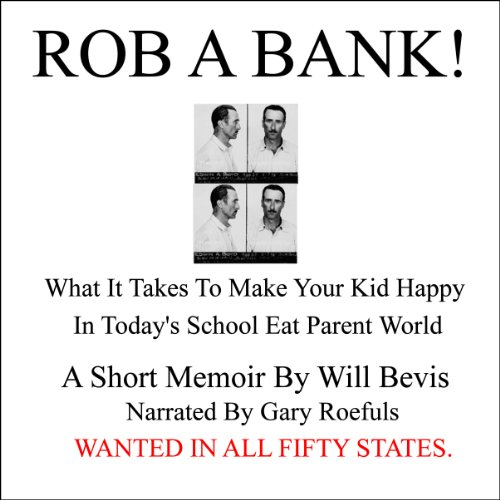 Rob a Bank! audiobook cover art