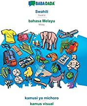 BABADADA, Swahili - bahasa Melayu, kamusi ya michoro - kamus visual (Swahili Edition)