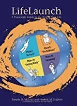 LifeLaunch by Pamela D. McLean, Frederic M. Hudson. (The Hudson Institute Press,2011) [Paperback] Fifth Edition