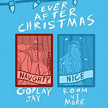 Ever After Christmas (feat. goplayjay)