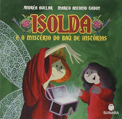Isolda e o Mistério do Baú de Histórias