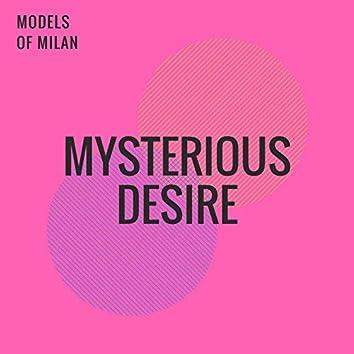 Mysterious Desire