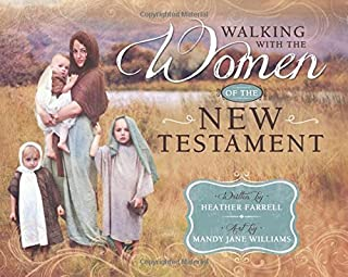 Walking With the Women of the New Testament