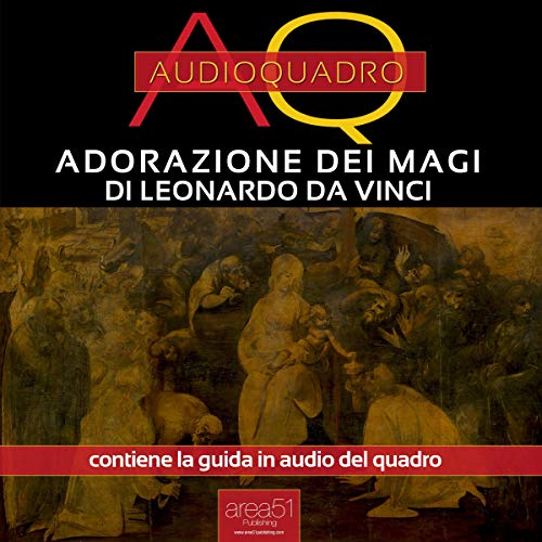 Adorazione dei Magi di Leonardo Da Vinci copertina