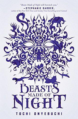 Beasts Made of Night de [Tochi Onyebuchi]
