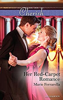 Her Red-Carpet Romance (Matchmaking Mamas Book 18) by [Marie Ferrarella]