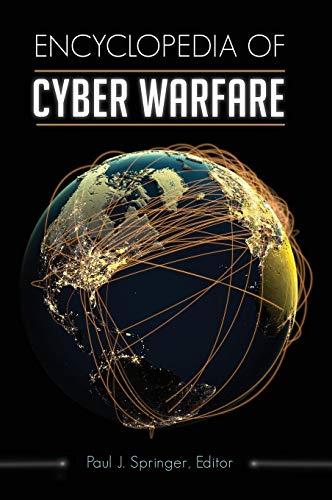 Download Encyclopedia of Cyber Warfare 1440844240