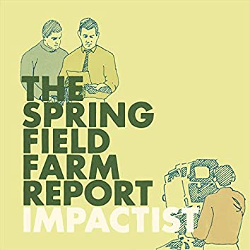 The Springfield Farm Report