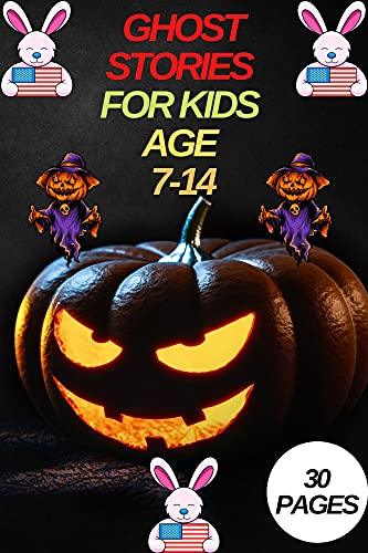 Ghost stories for kids age 7-14: A Story Collection of Scary and Humorous Camp Fire Tales. (English Edition)