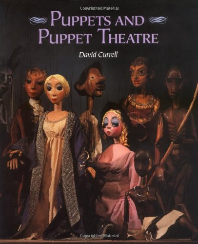 Compare Textbook Prices for Puppets and Puppet Theatre  ISBN 9781861261359 by Currell, David