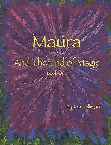 Maura and the End of Magic: Book One (Maura of Tok Vosla Series 1) (English Edition)