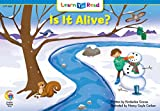 Is It Alive?: Science Learn to Read (Learn to Read Science Series; Life Science)