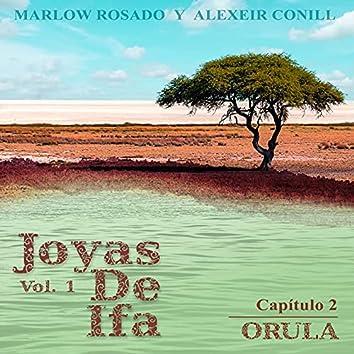 Orula (Joyas De Ifa, Vol. 1 (Capitulo 2))