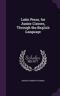 Latin Prose, for Junior Classes, Through the English Language