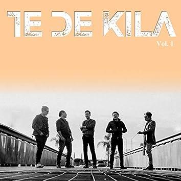 Te de Kila, Vol. 1