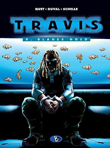 Travis #8: Blaues Gold