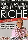 TOUT LE MONDE MERITE D'ETRE RICHE - 3ème Edition